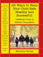 25 Ways to Keep Your Child Safe, Healthy and Successful