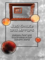 Just Smoke and Mirrors