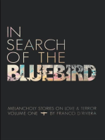 In Search of the Bluebird