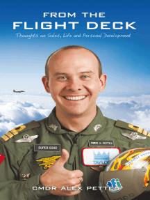 From the Flight Deck: Thoughts on Sales, Life, and Personal Development