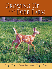 Growing up on a Deer Farm