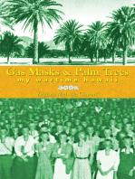 Gas Masks & Palm Trees
