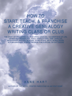 How to Start, Teach, & Franchise a Creative Genealogy Writing Class or Club