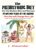 The Prehistoric Diet