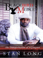 Black Bird Medley: The Transformation of a Gangster