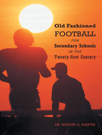 Old Fashioned Football for Secondary Schools in the Twenty-First Century