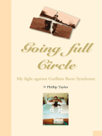 Going Full Circle: My Fight Against Guillain Barre Syndrome