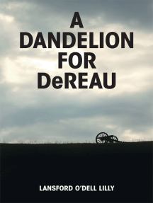 A Dandelion for Dereau