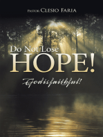 Do Not Lose Hope!