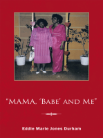 """""""Mama, 'Babe' and Me"""""""