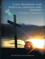 God's Blueprint for Spiritual Growth and Reward