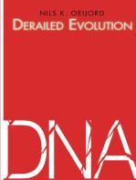 Derailed Evolution