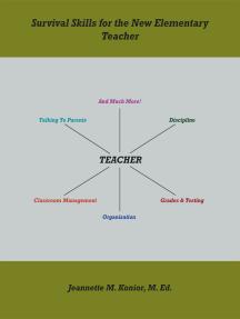 Survival Skills for the New Elementary Teacher