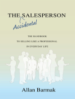 The Accidental Salesperson: The Handbook for Selling Like a Professional in Everyday Life