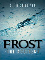 Frost - the Accident