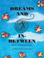 Dreams and In-Between