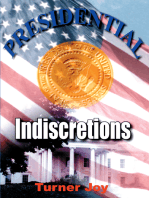 Presidential Indiscretions