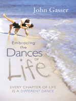 Embracing the Dances of Life