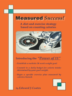 Measured Success! a Diet and Exercise Strategy Based on Counting Calories
