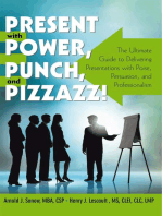 Present with Power, Punch, and Pizzazz!