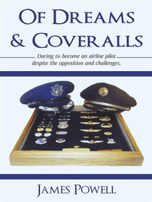 Of Dreams & Coveralls: Daring to Become an Airline Pilot Despite the Opposition and Challenges