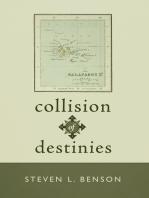 Collision of Destinies