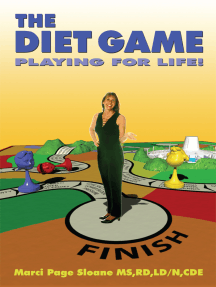 The Diet Game: Playing for Life!