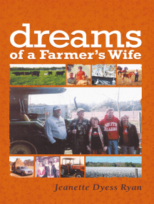 Dreams of a Farmer's Wife
