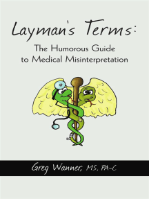 Layman's Terms: the Humorous Guide to Medical Misinterpretation