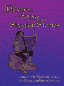 Poetry, Songs and Stygian Stories