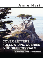 Cover Letters, Follow-Ups, Queries & Book Proposals