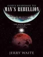 God'S Response to Man'S Rebellion