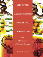 Genetic Catastrophe! Sneaking Doomsday?: With<Br> a Dictionary of Genetic Damage