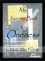 My Journey Back to Oneness