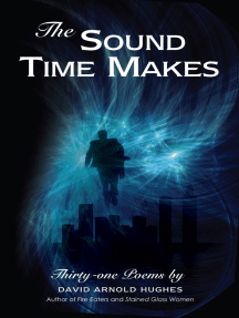 The Sound Time Makes: Thirty-One Poems