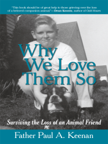 Why We Love Them So: Surviving the Loss of an Animal Friend