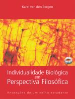 Individualidade Biológica Em Perspectiva Filosófica: Anotações De Um Velho Estudante
