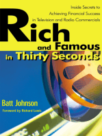 Rich and Famous in Thirty Seconds