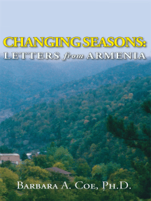Changing Seasons: Letters from Armenia