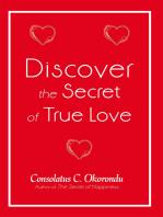 Discover the Secret of True Love