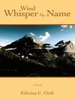 Wind Whisper My Name