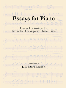 Essays for Piano: Original Compositions for Intermediate Contemporary-Classical Piano