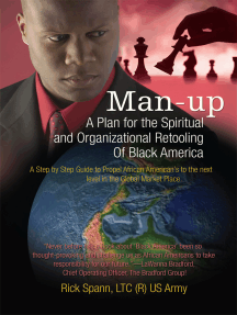 Man-Up: A Plan for the Spiritual and Organizational Retooling <Br>Of Black America