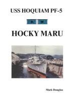 Uss Hoquiam Pf-5: Hocky Maru