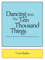 Dancing with the Ten Thousand Things