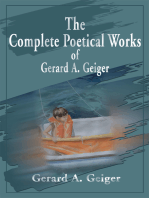 The Complete Poetical Works of Gerard A. Geiger