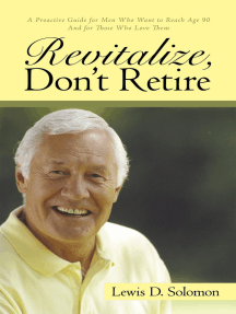 Revitalize, Don'T Retire