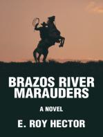 Brazos River Marauders