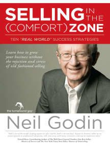 Selling in the Comfort Zone: How to Grow Your Business Without the Rejection and Stress of Traditional Selling