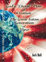 "Gods ""Literal"" Plan of Creation - Vs.- the Great Satan Generation of Viper"